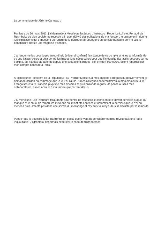 Le communiqué de Jérôme Cahuzac :Par lettre du 26 mars 2013, jai demandé à Messieurs les juges dinstruction Roger Le Loire...