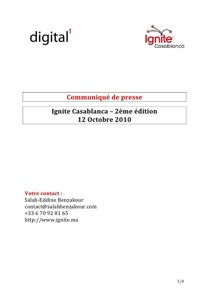 Communiqué de presse           Ignite Casablanca – 2ème édition                  12 Octobre 2010     Votre contact : Salah...