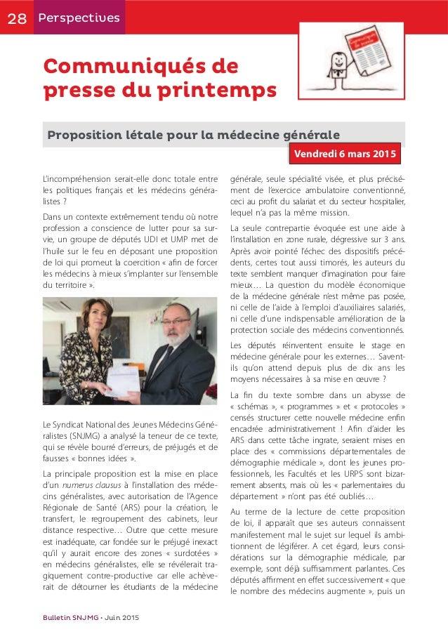 28 Perspectives Bulletin SNJMG • Juin 2015 Communiqués de presse du printemps Proposition létale pour la médecine générale...