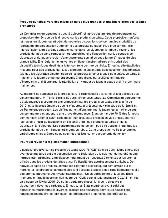 Produits du tabac: vers des mises en garde plus grandes et une interdiction des arômesprononcésLa Commission européenne a ...