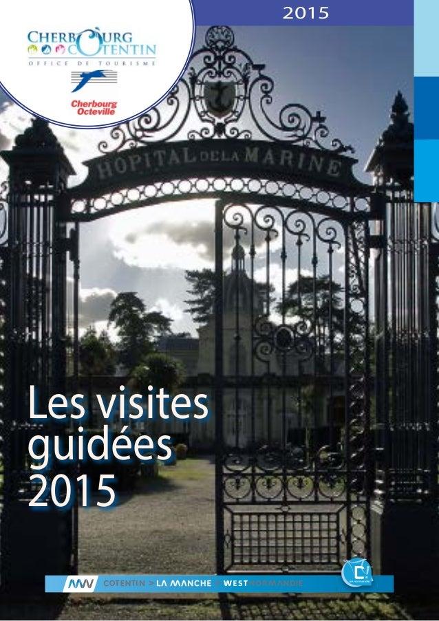 2015 Les visites guidées 2015