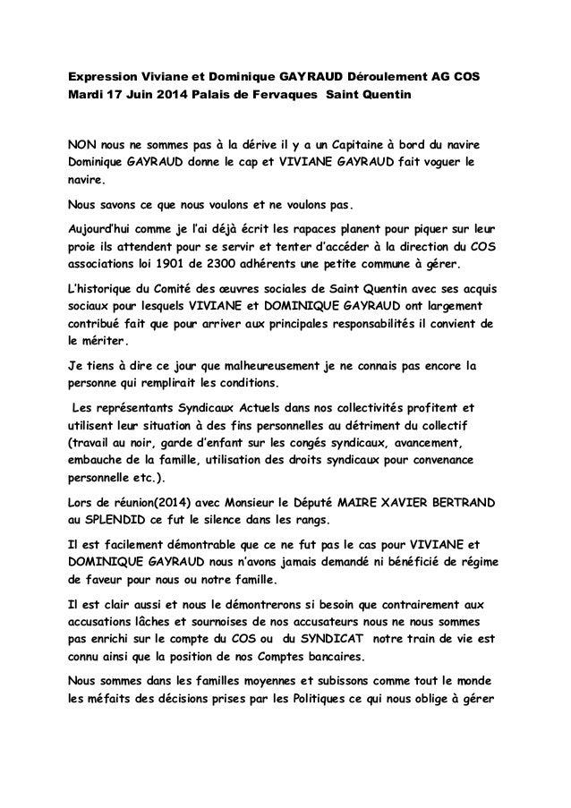 Expression Viviane et Dominique GAYRAUD Déroulement AG COS Mardi 17 Juin 2014 Palais de Fervaques Saint Quentin NON nous n...