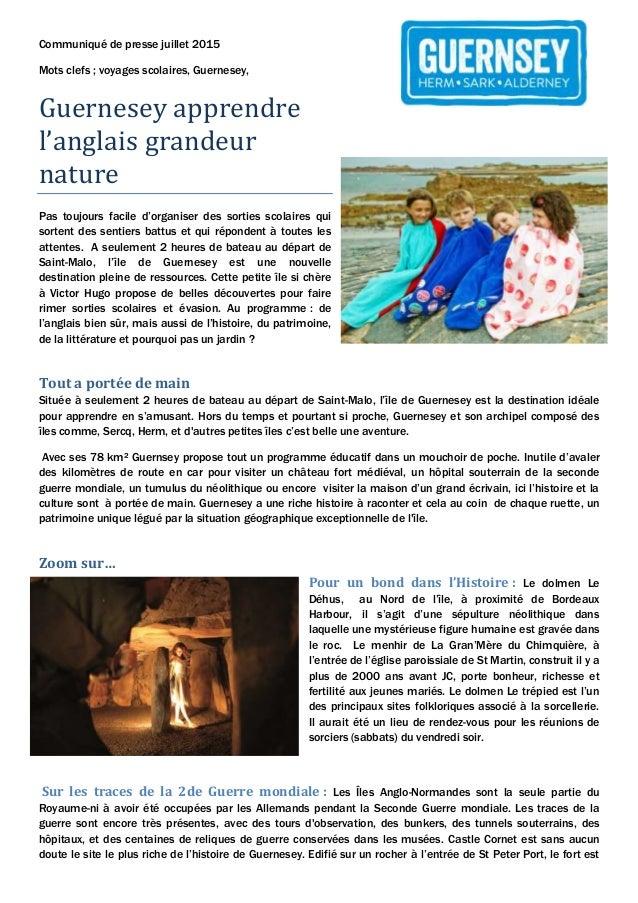 Communiqué de presse juillet 2015 Mots clefs ; voyages scolaires, Guernesey, Guernesey apprendre l'anglais grandeur nature...