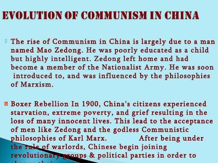 reasons for the rise of communism in china Topic 6: the republic of china 1912-49 and the rise of communism early republic, yuan shikai and warlordism, rise and nature of ccp/kmt, first and second united front, fifteen year war, chinese civil war, communist victory.