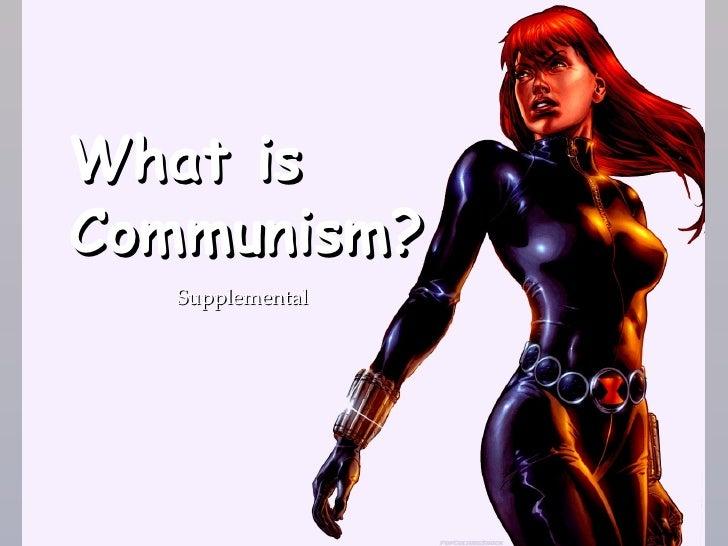 What isCommunism?  {   Supplemental