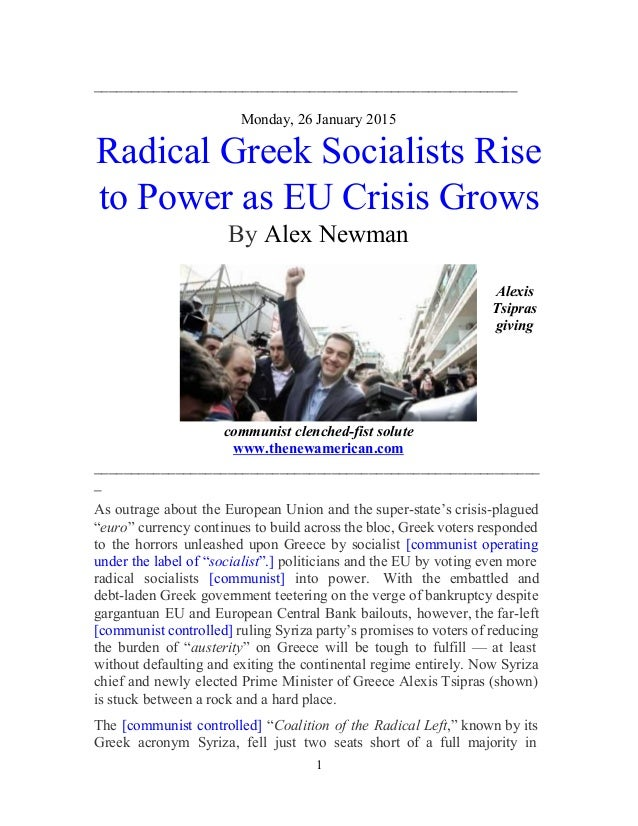 _________________________________________________________    Monday, 26 January 2015  Radical Greek Socialists Rise  to Po...