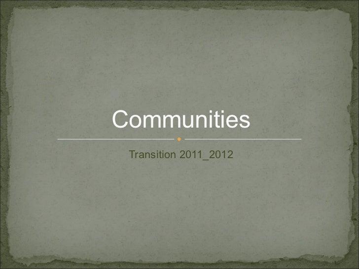 Communities Transition 2011_2012