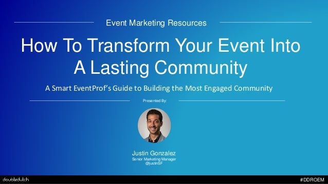 Click to edit Master title style #DDROEM Event Marketing Resources How To Transform Your Event Into A Lasting Community A ...