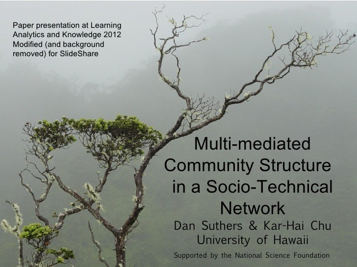 Paper presentation at LearningAnalytics and Knowledge 2012Modified (and backgroundremoved) for SlideShare                 ...