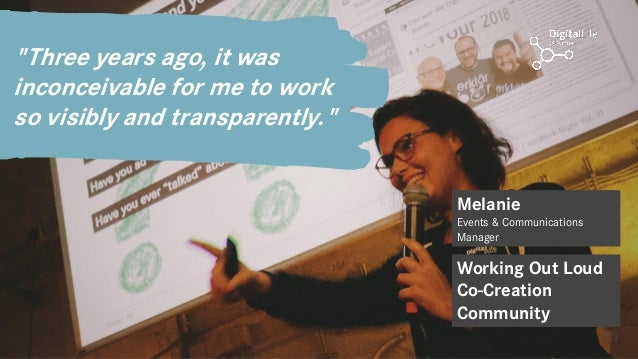 """13 """"Three years ago, it was inconceivable for me to work so visibly and transparently."""" Melanie Events & Communications Ma..."""
