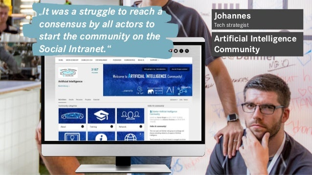 """Manchmal ist es ein Kampf, Artificial Intelligence Community """"Today, the community has become the first point of contact w..."""