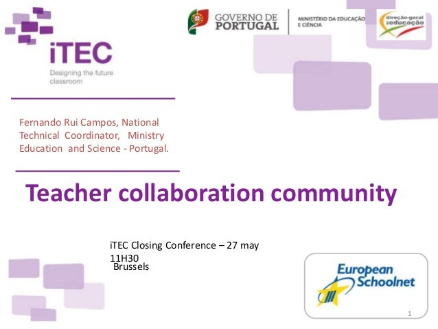 Fernando Rui Campos, National Technical Coordinator, Ministry Education and Science - Portugal. Teacher collaboration comm...