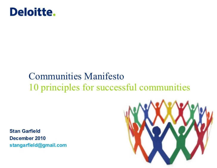 Communities Manifesto 10 principles for successful communities Stan Garfield December 2010 [email_address]