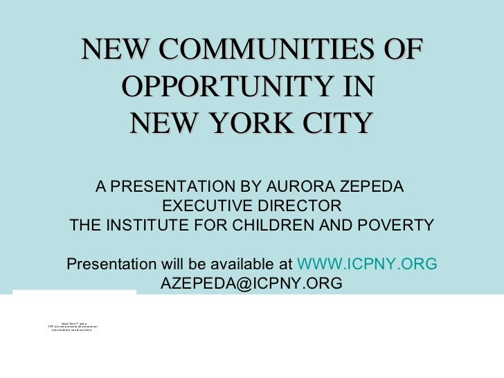 NEW COMMUNITIES OF                        OPPORTUNITY IN                        NEW YORK CITY                A PRESENTATIO...