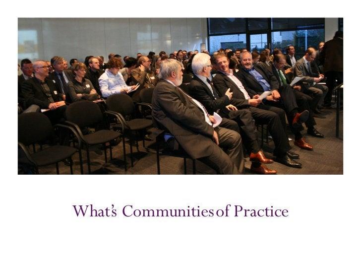 What' Communities of Practice    s