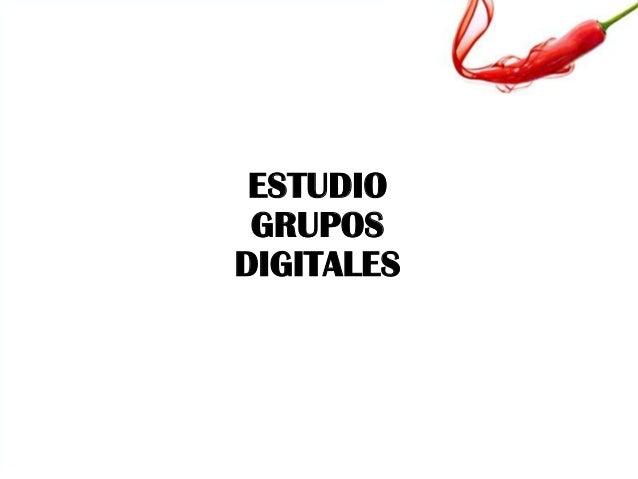 ESTUDIO GRUPOS DIGITALES