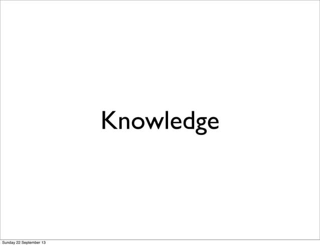 Knowledge Sunday 22 September 13