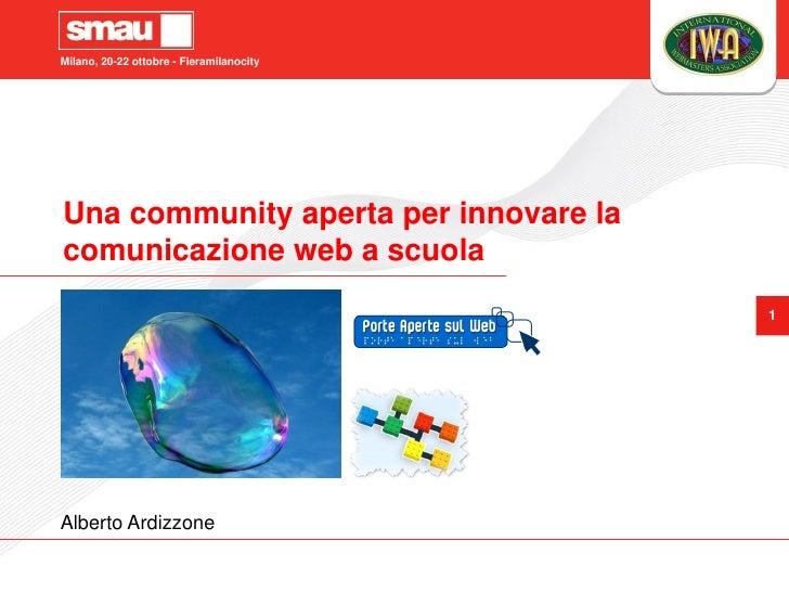 Una community aperta per innovare la comunicazione web a scuola Alberto Ardizzone