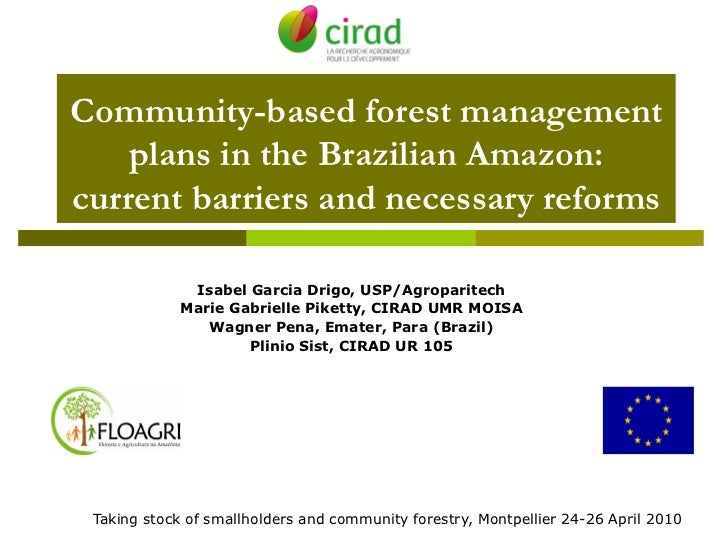 Community-based forest management     plans in the Brazilian Amazon: current barriers and necessary reforms               ...