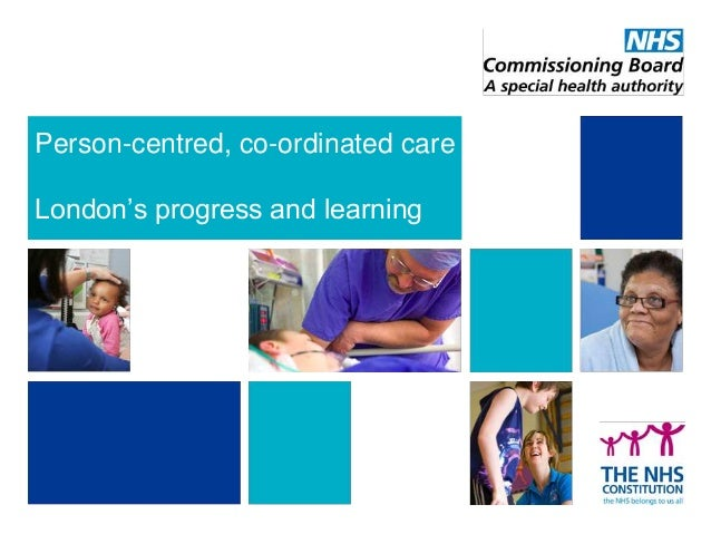 Person-centred, co-ordinated care London's progress and learning