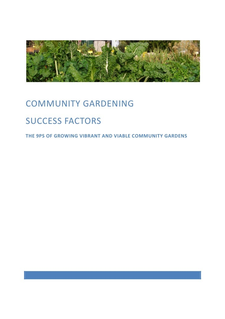 COMMUNITY GARDENINGSUCCESS FACTORSTHE 9PS OF GROWING VIBRANT AND VIABLE COMMUNITY GARDENS