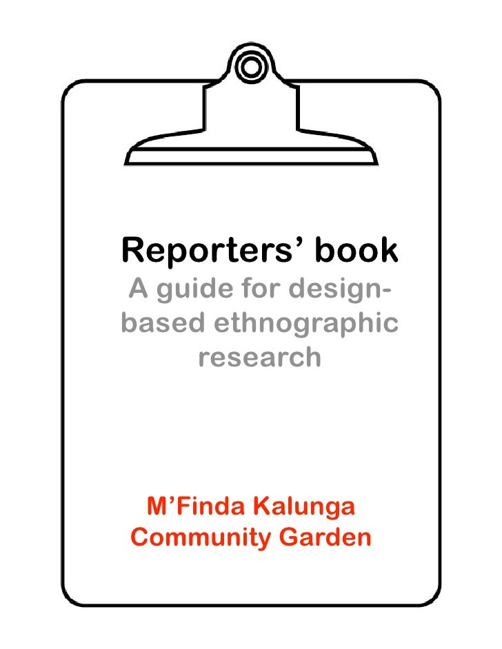 Reporters' book A guide for design- based ethnographic      research      M'Finda Kalunga Community Garden