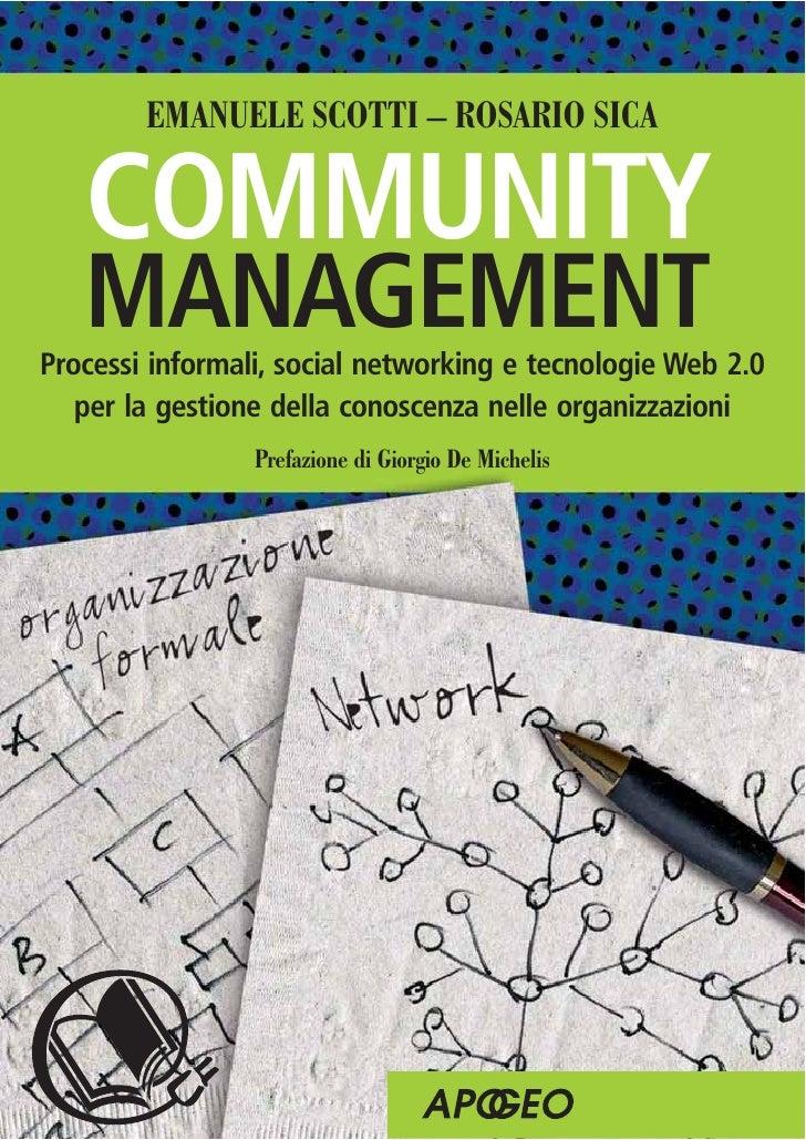 Lavorare sulle community informali nelle organizzazioni da Community Management Processi informali, social networking, tec...