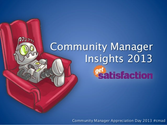 Community Manager    Insights 2013   Community Manager Appreciation Day 2013 #cmad