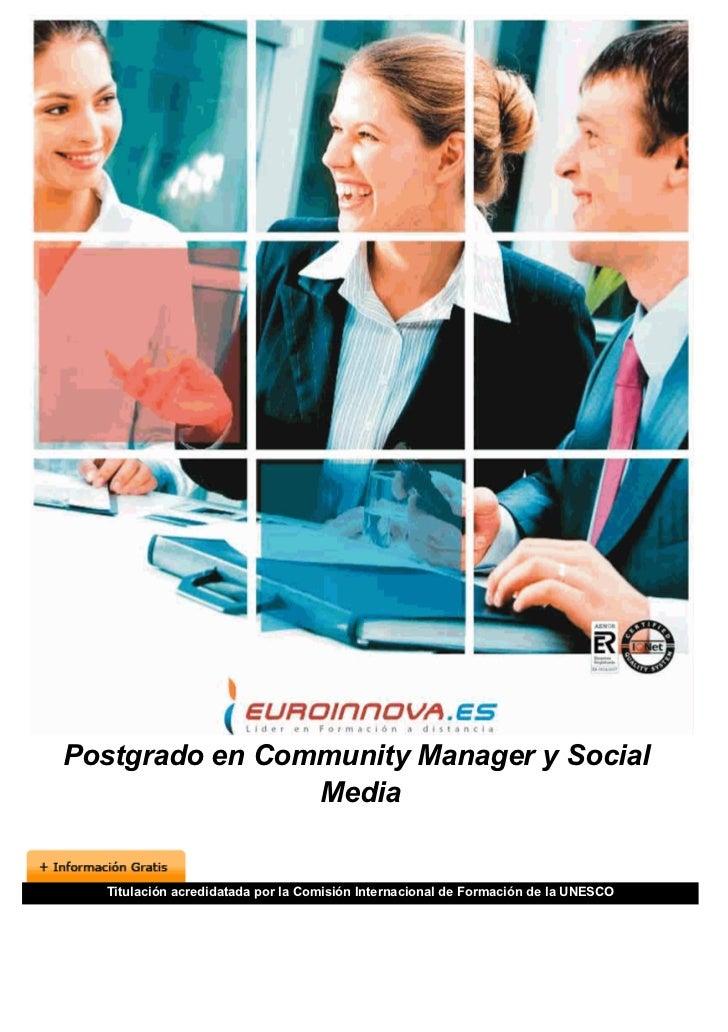 Postgrado en Community Manager y Social                Media  Titulación acredidatada por la Comisión Internacional de For...