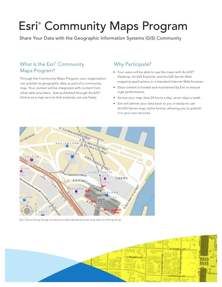 Esri Community Maps Program              ®Share Your Data with the Geographic Information Systems (GIS) CommunityWhat Is t...