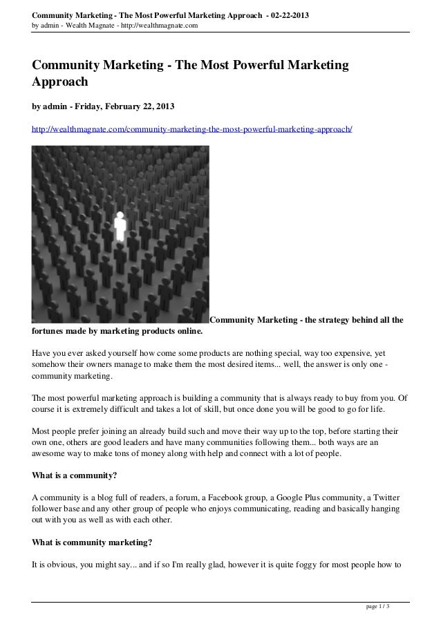 Community Marketing - The Most Powerful Marketing Approach - 02-22-2013by admin - Wealth Magnate - http://wealthmagnate.co...