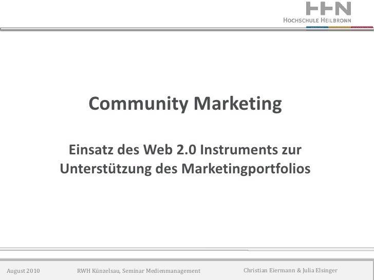 Community Marketing                 Einsatz des Web 2.0 Instruments zur               Unterstützung des Marketingportfolio...