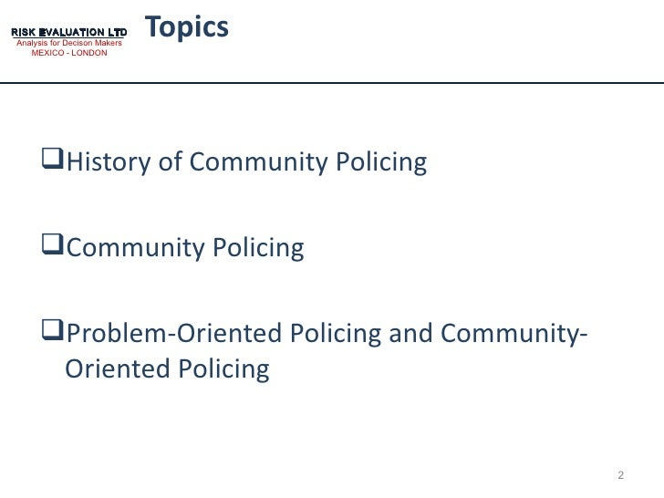 community policing 2 Smart policing and community policing are called to provide solutions   inspec2t combines the good qualities from both policing.