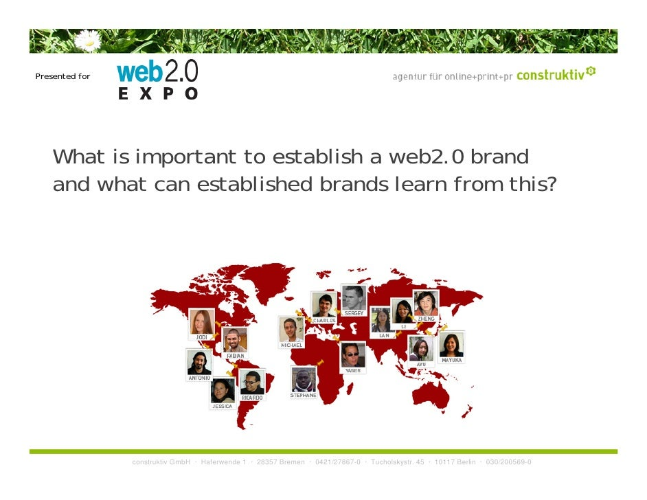 Presented for         What is important to establish a web2.0 brand     and what can established brands learn from this?  ...