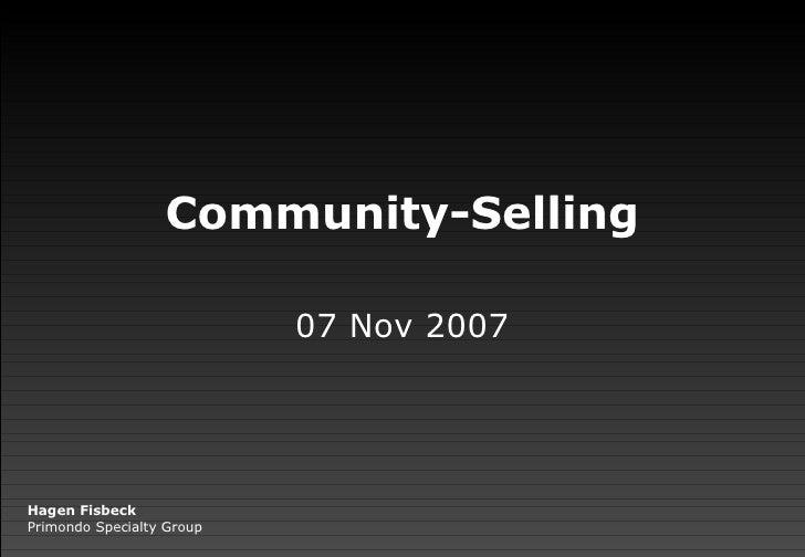 Community-Selling 07 Nov 2007 Hagen Fisbeck Primondo Specialty Group