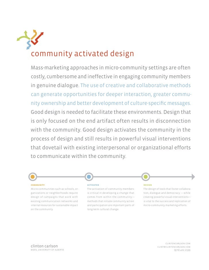 community activated design Mass-marketing approaches in micro-community settings are often costly, cumbersome and ineffect...