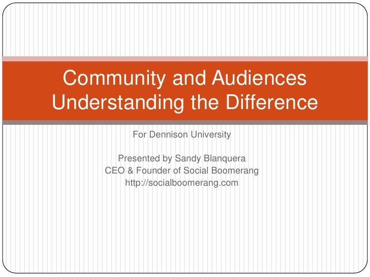 For Dennison University<br />Presented by Sandy Blanquera<br />CEO & Founder of Social Boomerang<br />http://socialboomera...