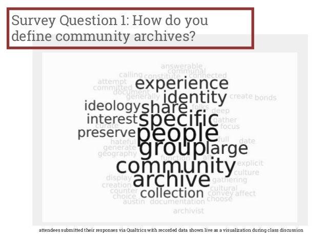 community, communities & archives Slide 3