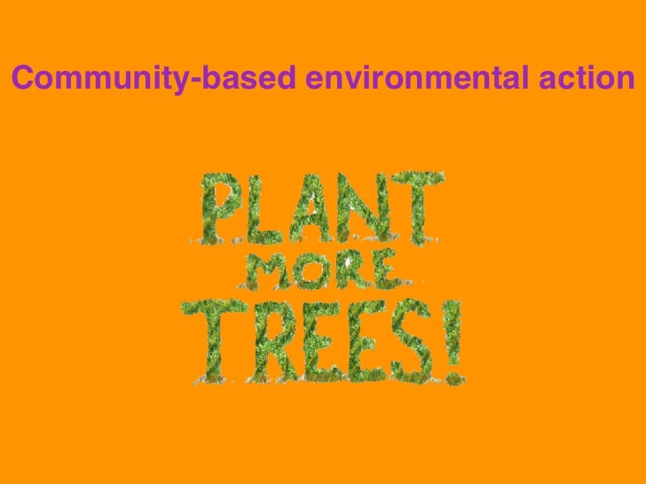 Community-based environmental action
