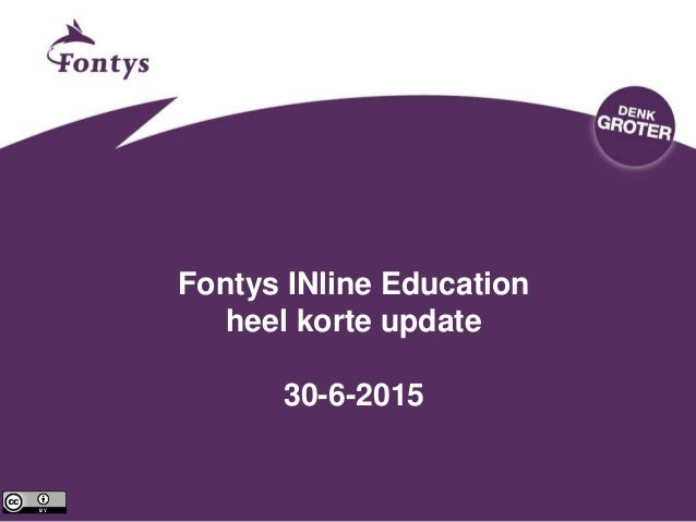 Fontys INline Education heel korte update 30-6-2015