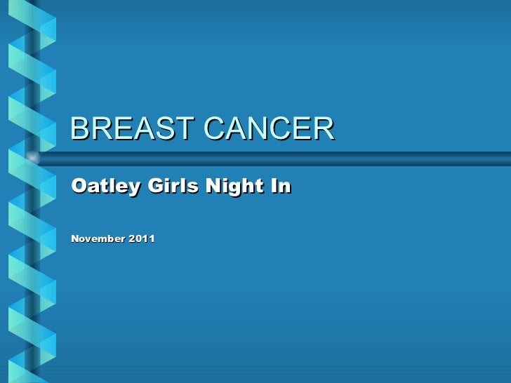 BREAST CANCER Oatley Girls Night In November 2011