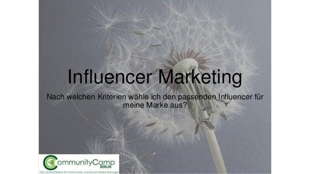 Influencer Marketing Nach welchen Kriterien wähle ich den passenden Influencer für meine Marke aus?