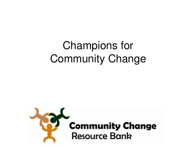 Champions forCommunity Change