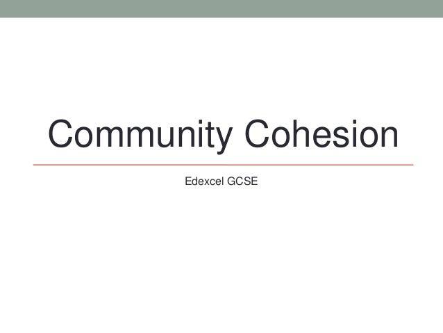 Community CohesionEdexcel GCSE