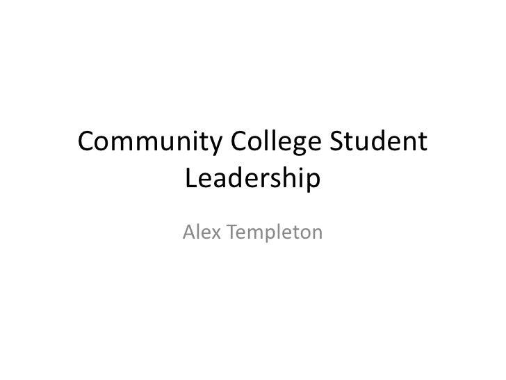 Community College Student Leadership<br />Alex Templeton<br />