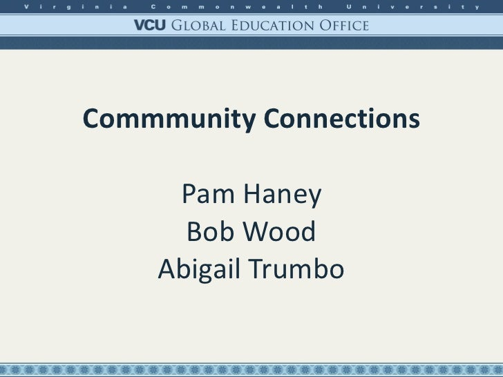 Commmunity Connections Pam Haney Bob Wood Abigail Trumbo