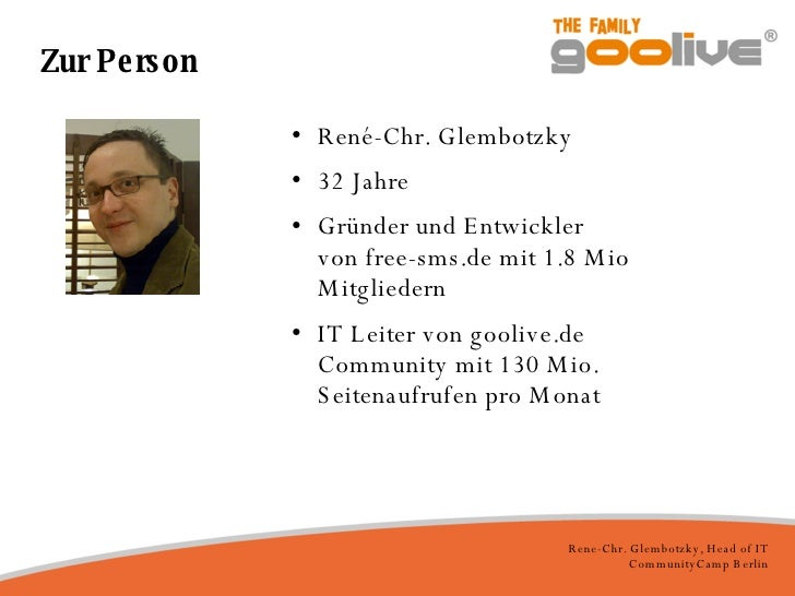 Zur Person <ul><li>René-Chr. Glembotzky </li></ul><ul><li>32 Jahre </li></ul><ul><li>Gründer und Entwickler von free-sms.d...