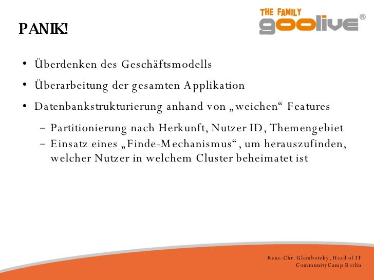 PANIK! <ul><li>Überdenken des Geschäftsmodells </li></ul><ul><li>Überarbeitung der gesamten Applikation </li></ul><ul><li>...