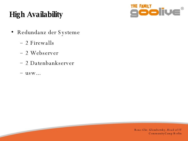 High Availability <ul><li>Redundanz der Systeme </li></ul><ul><ul><li>2 Firewalls </li></ul></ul><ul><ul><li>2 Webserver <...