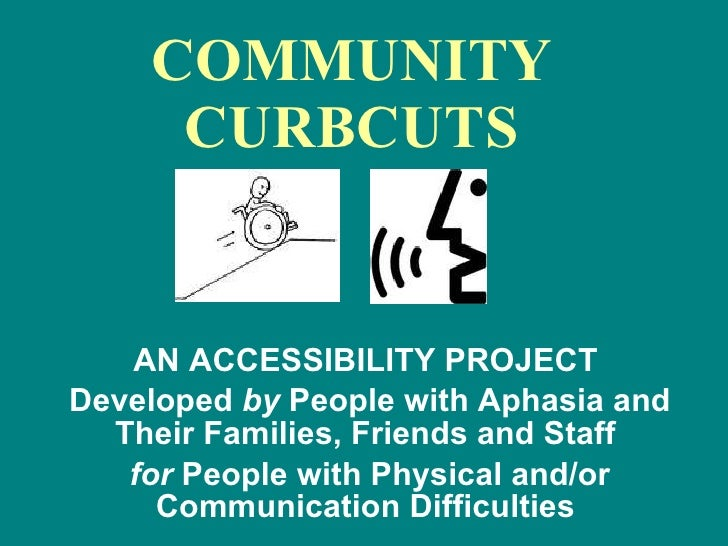 Community Curbcuts for People with Aphasia